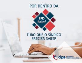 Por dentro da EFD-Reinf: Tudo que o síndico precisa saber