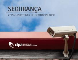 Segurança: como proteger seu condomínio?