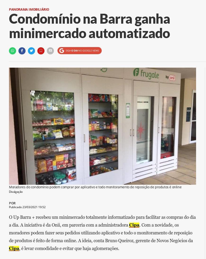 O Dia: Condomínio na Barra ganha minimercado automatizado